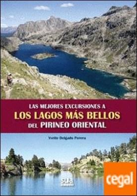 Las mejores excursiones a los lagos mas bellos del Pirineo Oriental