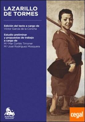 Lazarillo de Tormes . Edición del texto a cargo de Víctor García de la Concha