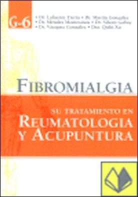 Fibromialgia . su tratamiento en reumatología y acupuntura