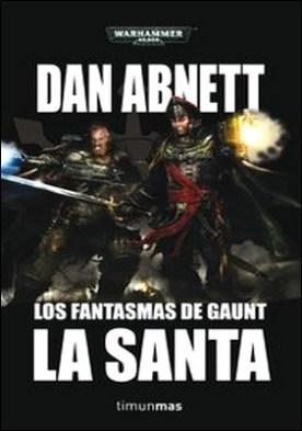 La Santa Omnibus nº 02. Un ómnibus de Los Fantasmas de Gaunt