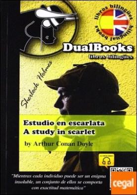 Estudio En Escarlata / A Study In Scarlet (Edición Bilingüe) por Doyle, Arthur Conan PDF