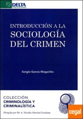 INTRODUCCIÓN A LA SOCIOLOGÍA DEL CRIMEN