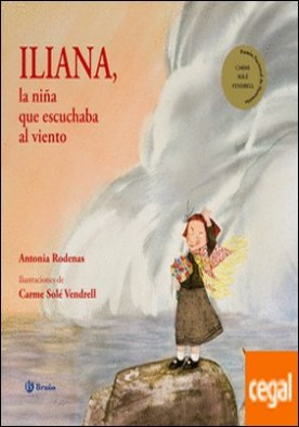 Iliana, la niña que escuchaba al viento