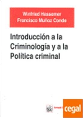Introducción a la criminología y a la política criminal por Hassemer, Winfried PDF