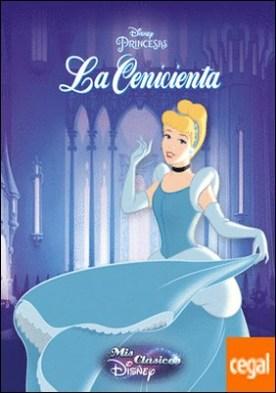 La Cenicienta (Mis Clásicos Disney)