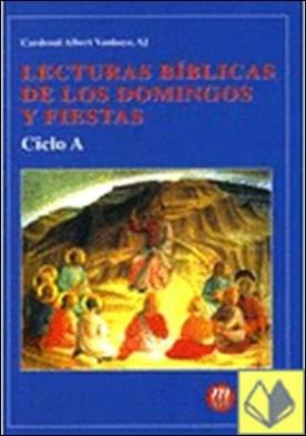 LECTURAS BIBLICAS DOM.Y FESTIVOS (A) . Ciclo A
