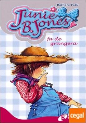 Junie B. Jones fa de grangera