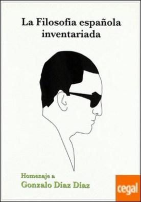 La filosofía española inventariada . homenaje a Gonzalo Díaz Díaz