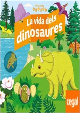 La vida dels dinosaures
