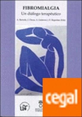 FIBROMIALGIA . UN DIALOGO TERAPÉUTICO por BARREDA, A PDF