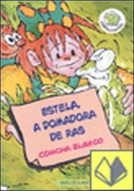 Estela, a domadora de ras