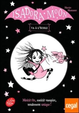 Isadora Moon va à l'école