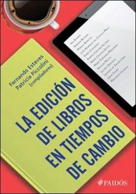 La edición de libros en tiempos de cambio