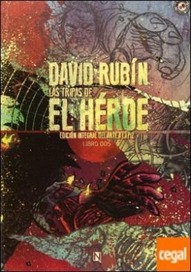 Las tripas del héroe 2 . Edición integral del arte a lapiz. Libro 2