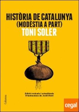 Història de Catalunya modèstia a part . Edició actualitzada
