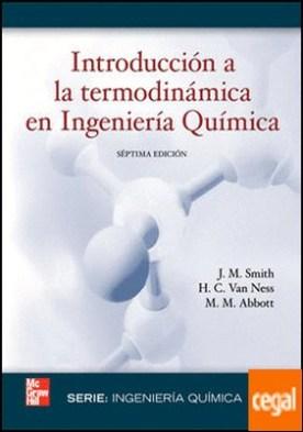 INTRODUCCION A LA TERMODINAMICA EN INGENIERIA QUIMICA por Smith,J. M. PDF