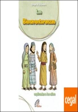 Las Bienaventuranzas . explicadas a los niños