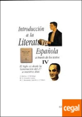 Introducción a la literatura española a través de los textos IV
