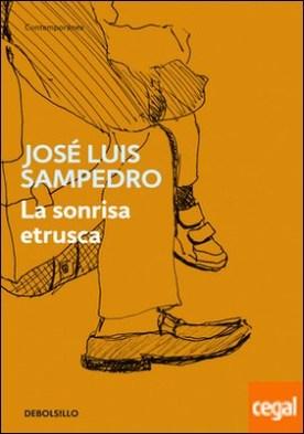La sonrisa etrusca por Sampedro, José Luis