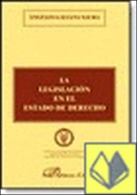 LA LEGISLACIÓN EN EL ESTADO DE DERECHO por GALIANA SAURA, A. PDF