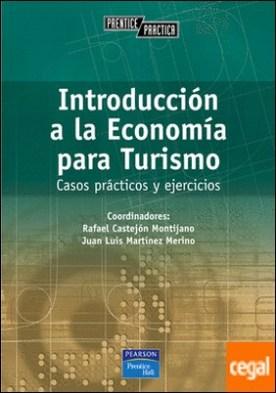 Introducción a la economía para turismo . Casos prácticos y ejercicios