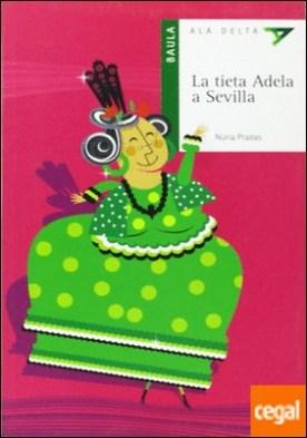 La Tieta Adela A Sevilla