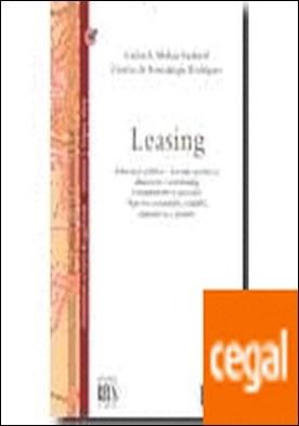 Leasing . Estructura jurídica - Leasing operativo, financiero y retroleasing. Cumplimiento y ejecución