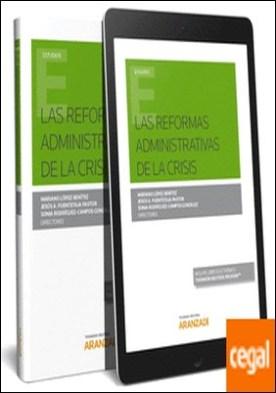 Las Reformas Administrativas de la Crisis (Papel + e-book)