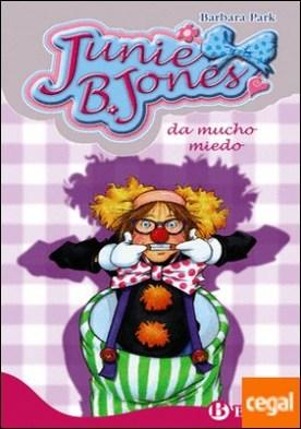 Junie B. Jones da mucho miedo