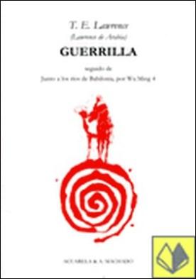 Guerrilla . SEGUIDO DE JUNTO A LOS RIOS DE BABILONIA POR WU MING 4