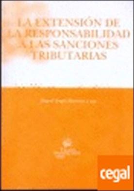 La extensión de la responsabilidad a las sanciones tributarias por Miguel Ángel Martínez Lago PDF