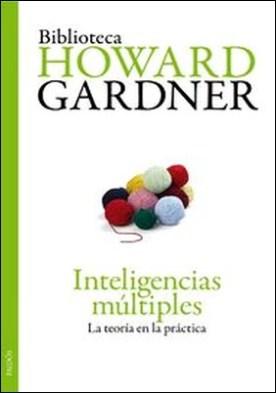 Inteligencias múltiples. La teoría en la práctica
