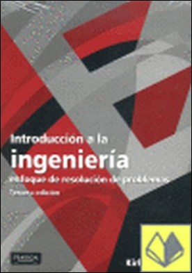 INTRODUCCION A LA INGENIERIA . Enfoque de resolución de problemas