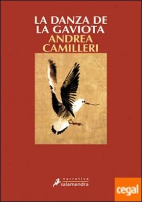 La danza de la gaviota . Montalbano - Libro 19 por Camilleri, Andrea PDF