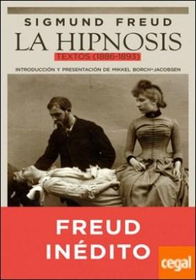 La hipnosis . Textos (1886-1893)