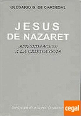 Jesús de Nazaret . Aproximación a la cristología