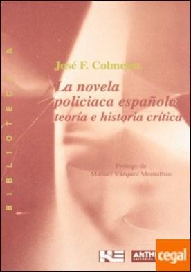 La novela policíaca española . teoría e historia crítica