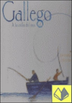 Gallego : A la orilla del mar . A la orilla del mar