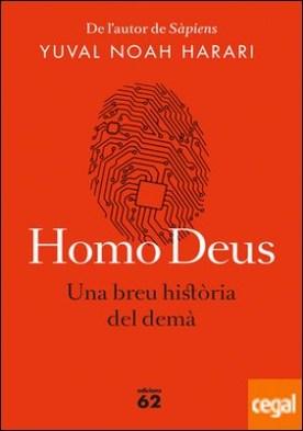 Homo Deus (edició rústica) . Una breu història del demà