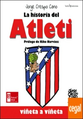 La historia del Atleti . viñeta a viñeta