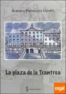 La plaza de la Txantrea