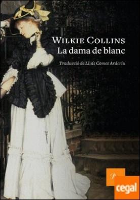 La dama de blanc . Traducció de Lluís Comes Arderiu