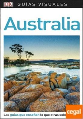 Guía Visual Australia . Las guías que enseñan lo que otras solo cuentan