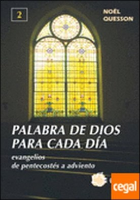 Evangelios de pentecostés a adviento . Evangelios de pentecostés a adviento