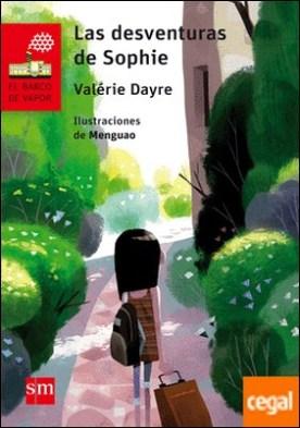 Las desventuras de Sophie por Dayre, Valérie PDF