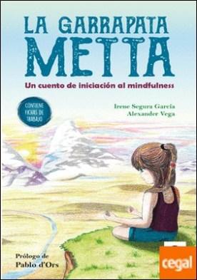 La garrapata Metta . Un cuento de iniciación al mindfulness