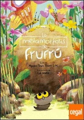 La metamorfosis de Frufrú
