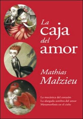 La caja del amor. La mecánica del corazón | La alargada sombra del amor | Metamorfosis en el cielo