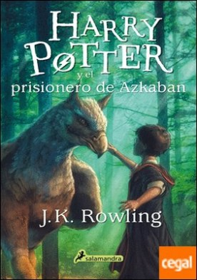 Harry Potter y el prisionero de Azkaban por Rowling, J. K.