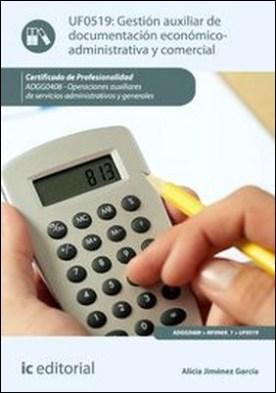 Gestión auxiliar de documentación económico-administrativa y comercial